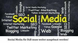 Tipp der Woche: B2B Social Media Strategien müssen weiter ausgebaut werden!