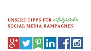 Unsere Tipps für erfolgreiche Social Media Kampagnen