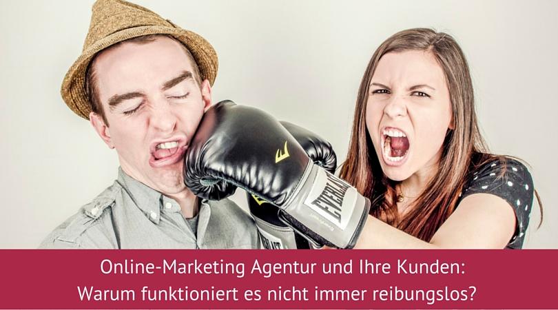 Online Marekting Agentur und ihre Kunden
