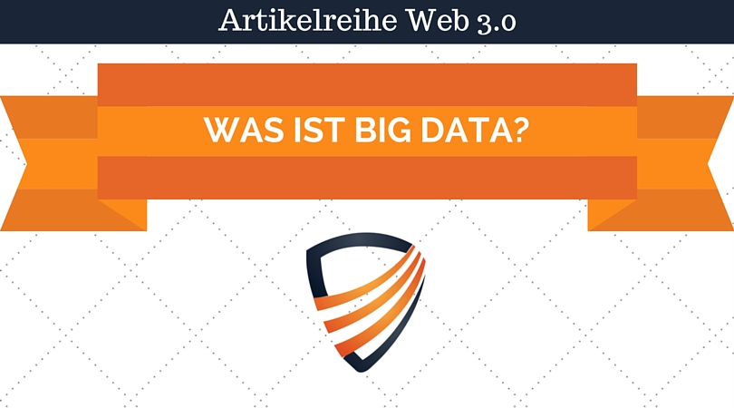 Was ist Big Data?