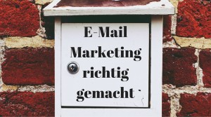 E-Mail Marketing richtig gemacht