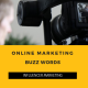 Online Marketing BuzzWords: Influencer Marketing