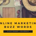 Online Marketing Buzzwords: Customer Journey