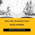 Online Marketing Buzzwords: Immersive Storytelling