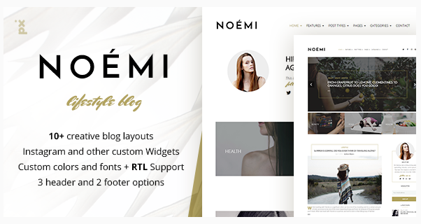 https://themeforest.net/item/noemi-lifestyle-fashion-blog/16226028